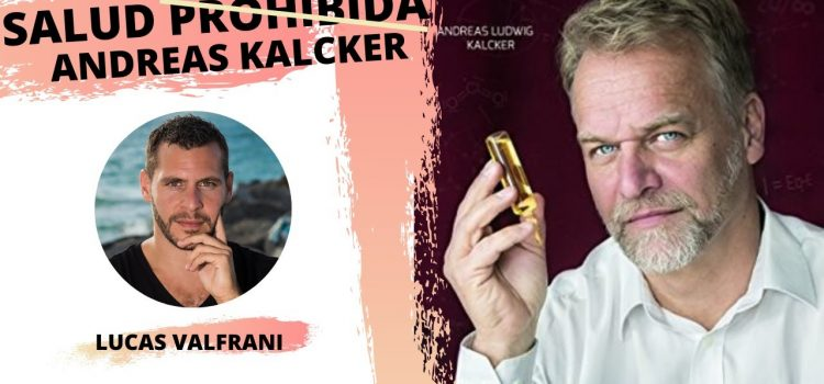 Salud Prohibida: Andreas Kalcker con Lucas ValFrani – Dióxido de cloro y vacunas