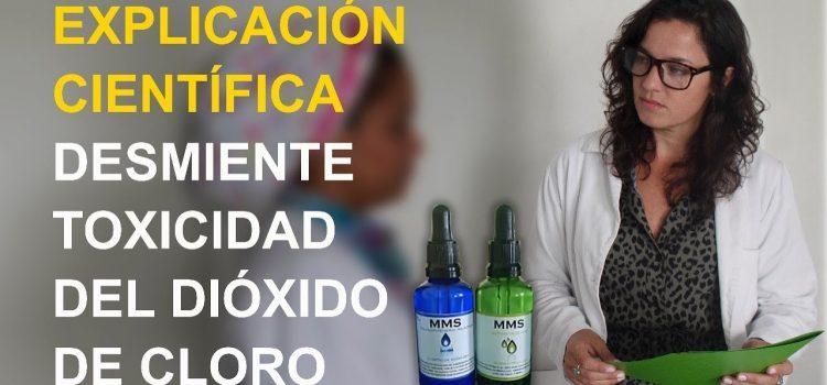 EXPLICACIÓN CIENTÍFICA DESMIENTE TOXICIDAD DEL DIÓXIDO DE CLORO
